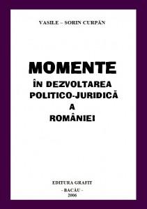 Momente in Dezvoltarea Politico-Juridica a Romaniei