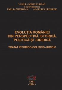 Evolutia Romaniei din perspectiva istorica, politica si juridica